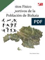 Habitos físico deportivos de Bizkaia 2008