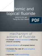 Fluoride Application