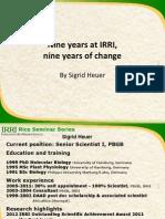 Nine years at IRRI, nine years of change