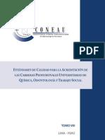 DEA Estandares de Calidad Para La Acreditacion de Las Carreras Profesionales Universitarias de Quimica Odontologia y Trabajo Social