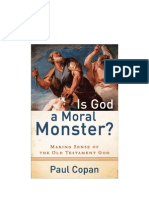 Is God a Moral Monster - P. Copan
