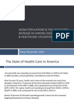 Aging Populations & the Associated Increase in Chronic Disease Prevalence & Healthcare Utilization