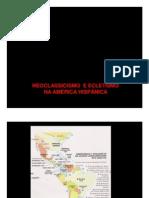 1 - AMÉRICA ATUAL NEOCLASSICISMOECLETISMOARTENOVA AMÉRICA LATINA [Modo de Compatibilidade]