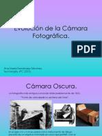 Evolución de la Cámara Fotográfica