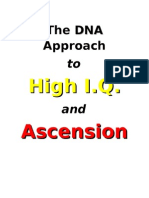The DNA Approach to High I.Q. and Ascension