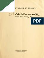 Robert Russa Moton--The Negro's Debt to Lincoln (1922)