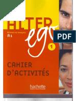 HACHETTE - Alter Ego A1 - Cahier d'Activites