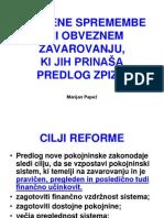 2012_10_18 Bistvene spremembe ZPIZ-2 pri obveznem zavarovanju