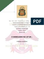 O SIMBOLISMO NO 13º GR.∙. O Cavaleiro do Real Arco