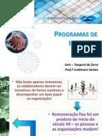 Aula - Programas de Incentivo 19-09 4 Sem
