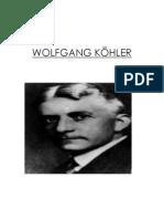 TRABAJO Psicología de la Gestalt – Wolfgang Köhler