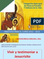 Presentación OBJETIVOS FAMILIA Y VIDA 12 Y 13  OK dos