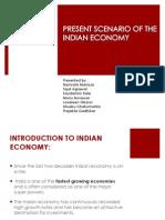 Present Scenario of Indian Economics 2012