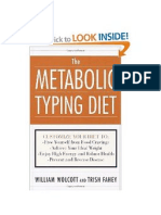 One Man's Food is Another Man's Poison - A Report on Metabolic Typing.
