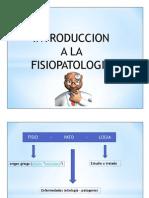 Primera Clase Introduccion a La Fisiopatologia