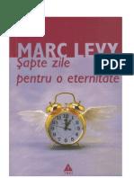 Marc Levy - Sapte Zile Pentru o Eternitate