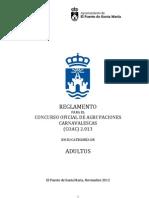 REGLAMENTO PARA EL CONCURSO OFICIAL DE AGRUPACIONES CARNAVALESCAS (COAC) 2.013  EN SU CATEGORÍA DE  ADULTOS   El Puerto de Santa María, Noviembre 2012