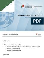 Proposta Lei OE 2013 com Doc. Suporte e Relatório e Interv. Min. Finanças (15 Out 2012)