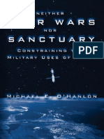 Neither Star Wars Nor Sanctuary Constraining the Military Uses of Space 2004