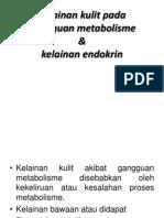 Penyakit Kulit Akibat Gangguan Metabolisme Dan Endokrin