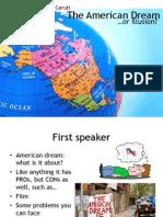 The American Dream - AGAINST