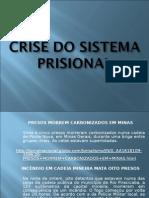 Dr. Juarez-sistema prisional brasileiro