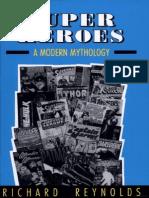 Richard Reynolds - Super Heroes -- A Modern Mythology