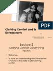 Clothing Comfort Determining Factors
