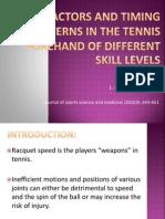 Key factor, timing, tennis