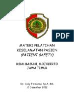 Dody Firmanda 2012 - Materi Pelatihan Keselamatan Pasien (Patient Safety) RSUD Raden Achmad Basoeni Mojokerto Jawa Timur 10 Desember 2012