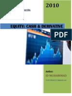 EQUITIES- Cash & Derivative