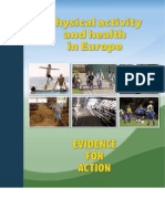 Physical Activity and Health in Europe. Evidence for Action 2006
