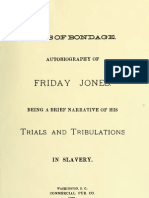 Friday Jones--Days of Bondage--Autobiography of Friday Jones Being a Brief Narrative of His Trials and Tribulations in Slavery (1883)