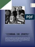 CINEMA de PRETO - O Manifesto!