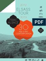 Elsass Tour - Frac Alsace, 30 Ans d'Art Contemporain