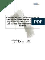 Comment et jusqu'où les marques de luxe peuvent-elles se diversifier sans engendrer la perte de leur identité  Les cas des maisons Chanel, Dior et Hermès