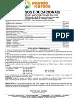 PROMOÇÃO EDUCAIONAIS 2013