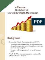 Wk8 Corporate Governance Shareholder Wealth Maximization Fall 2012