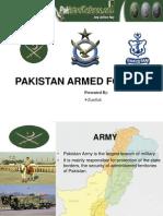 Pakistan Armed Force by Ziaullah