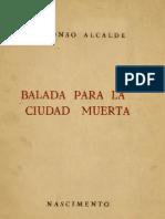 Balada Para La Ciudad Muerta - Alfonso Alcalde