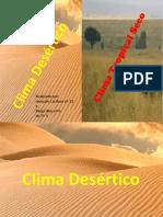 Clima Desértico e Tropical Seco