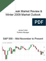 Winter 2009 Market Outlook