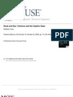 Hook and Eye- Violence and the Captive Gaze