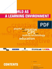 World as Learning Environment