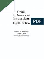 Crisis in Americam Institutions 9