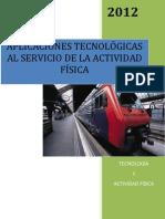 Aplicaciones tecnológicas y actividad física