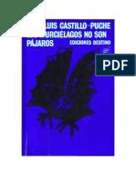 Castillo Puche Jose - Los Murcielagos No Son Pajaros