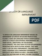 Speech or Language