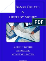 How Banks Create and Destroy Money