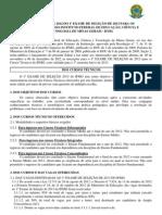 EDITAL - VESTIBULAR 2013-1 - CURSOS TÉCNICOS
